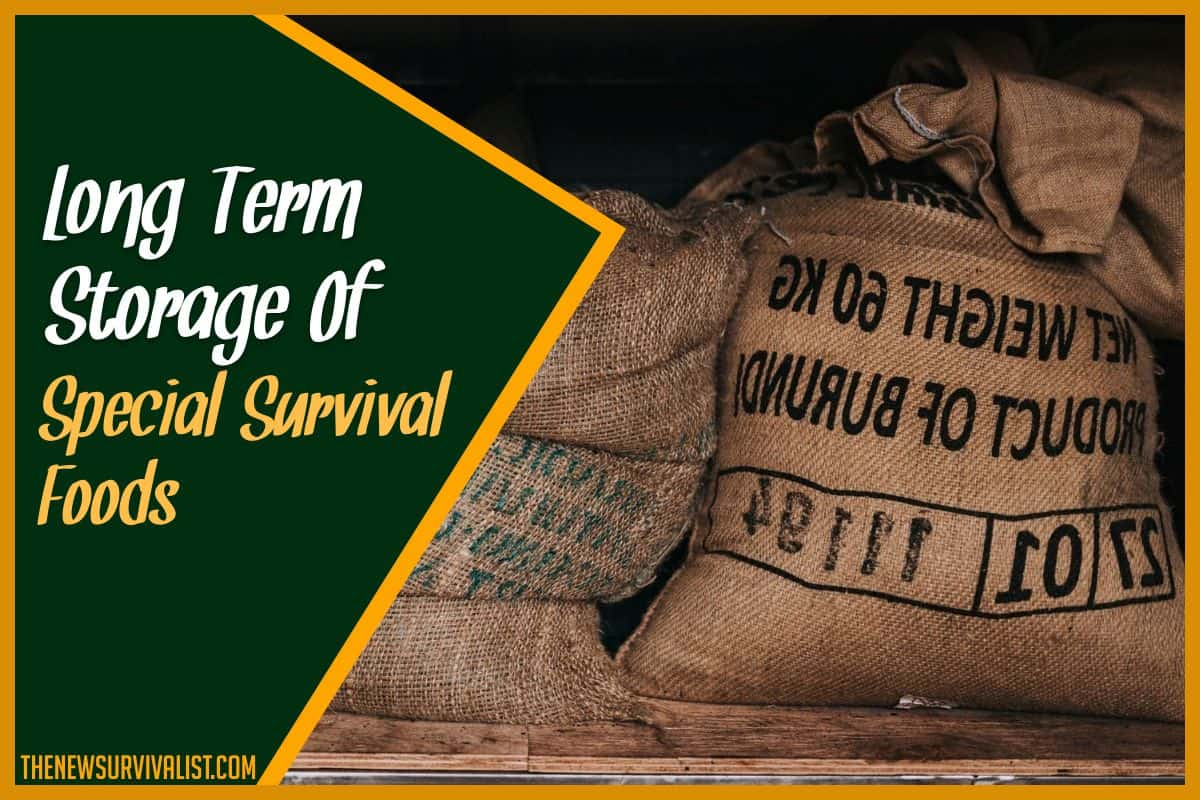 Long-Term Storage Of Special Survival Foods