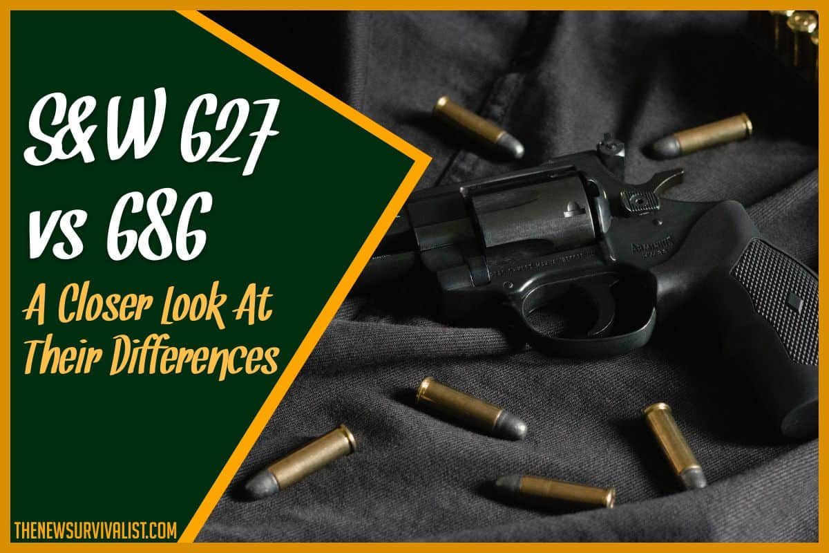 S&W 627 vs 686 A Closer Look at Their Differences
