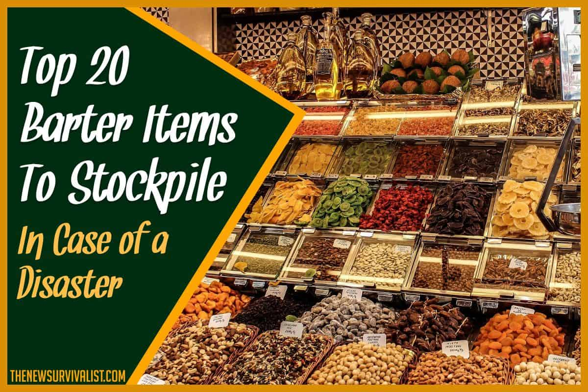 Top 20 Barter Items to Stockpile in Case of a Disaster