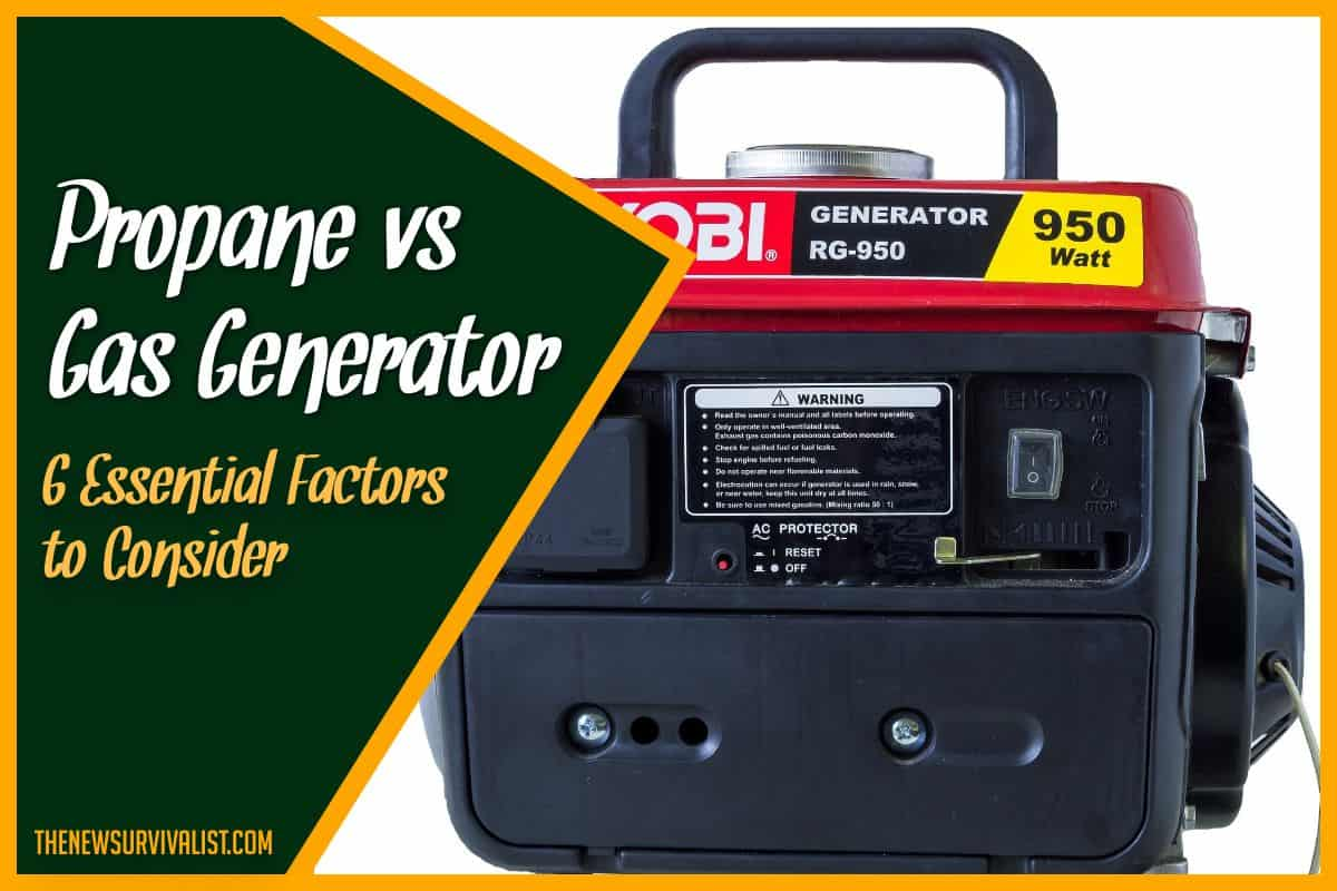 Propane vs Gas Generator 6 Essential Factors to Consider (edit)
