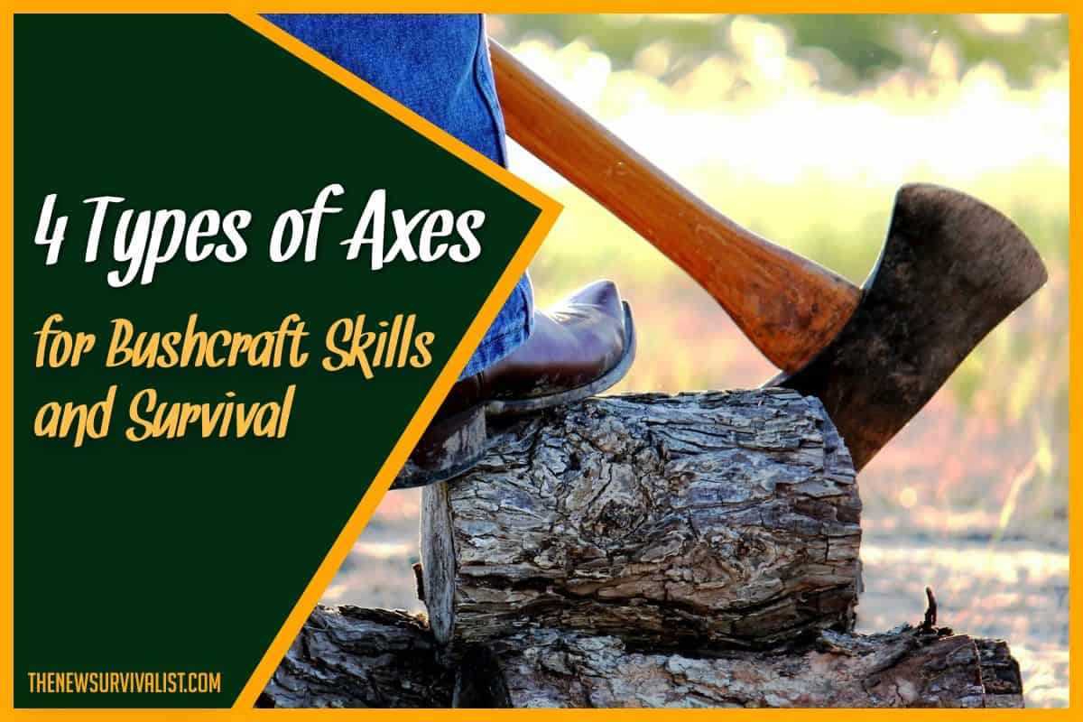 Types of Axes for Bushcraft Skills and Survival