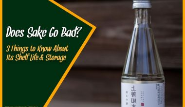 Does Sake Go Bad 3 Things to Know About Its Shelf Life & Storage