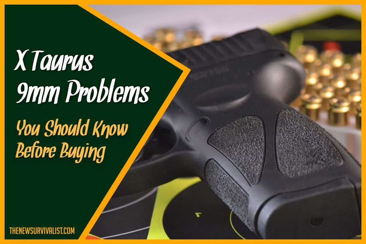 X Taurus 9mm Problems - You Should Know Before Buying