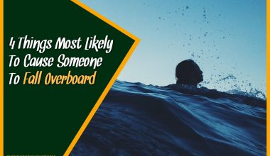 4 Things Most Likely To Cause Someone To Fall Overboard