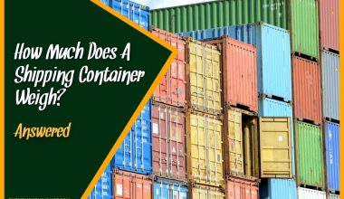 How Much Does A Shipping Container Weigh #Answered